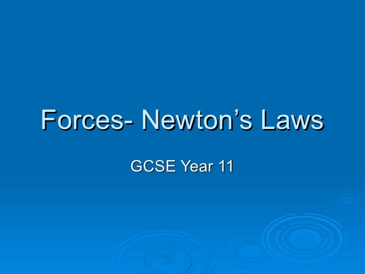 Forces- Newton's Laws GCSE Year 11