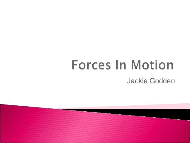 Forces in motionpowerpoint