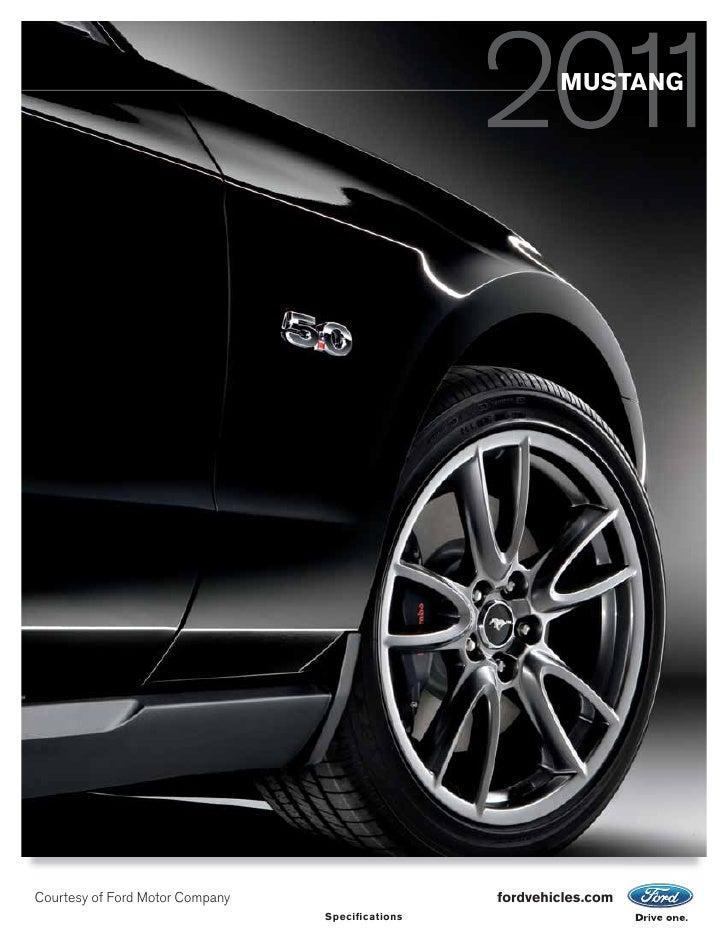 MUSTANGCourtesy of Ford Motor Company                    fordvehicles.com                                 Specifi cations
