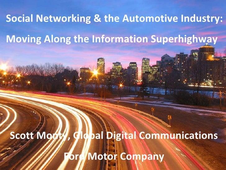 Ford Social Marketing+Auto Industry Scott Monty