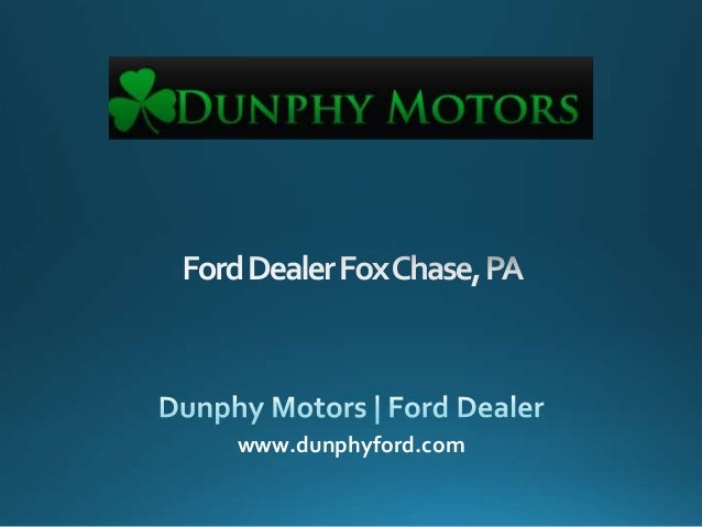 Ford Dealer Fox Chase, PA