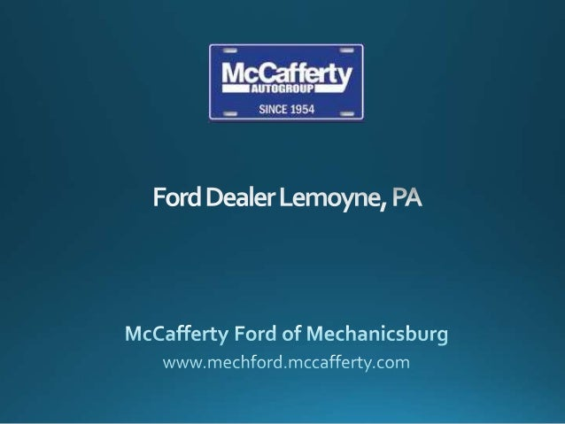 Shop for new and pre-owned Ford models in PA at McCafferty Ford of Mechanicsburg. Serving Harrisburg, Mechanicsburg and th...