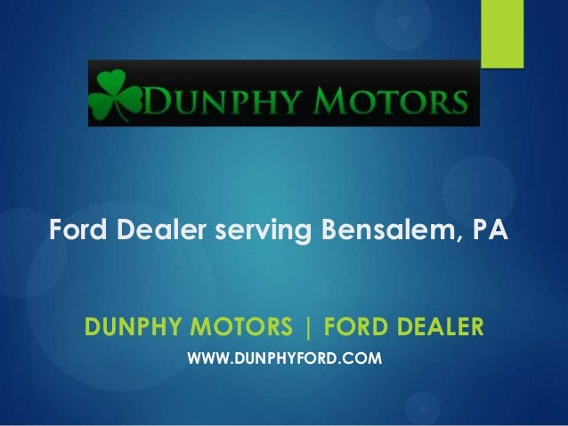 Ford Dealer serving Bensalem, PA