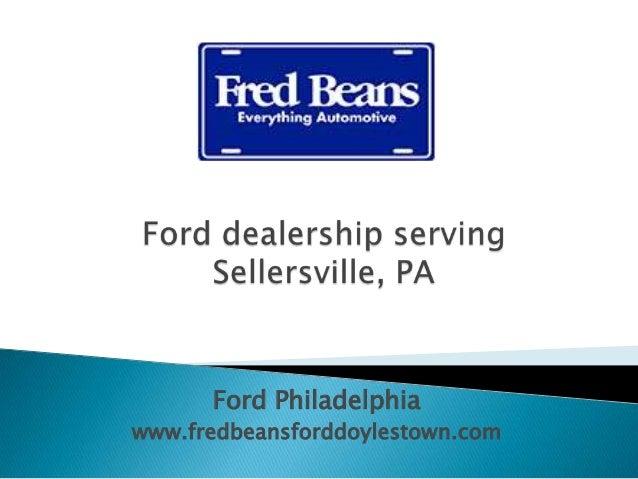 Ford dealership serving Sellersville, PA