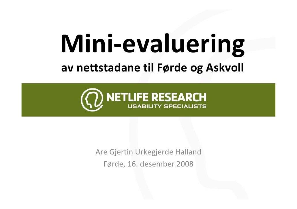 Mini‐evaluering avnettstadane tilFørdeogAskvoll           AreGjertin Urkegjerde Halland         Førde,16.desember2...