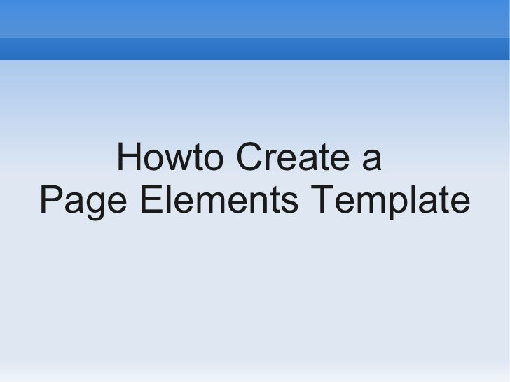 Howto Create a Page Elements Template