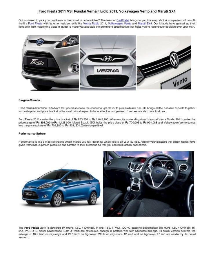 Ford Fiesta 2011 VS Hyundai Verna Fluidic 2011, Volkswagen Vento and Maruti SX4Got confused to pick you daydream in the cr...