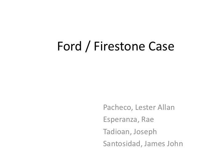 Ford firestonecase