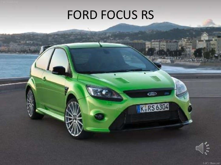 FORD FOCUS RS<br />