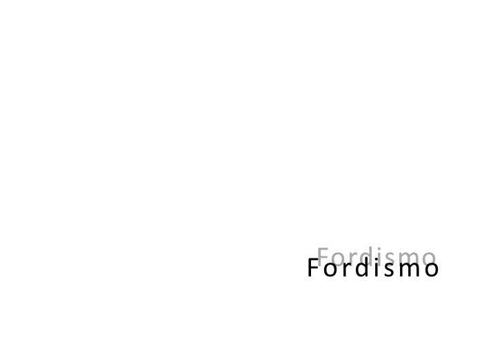 FordismoFordismo