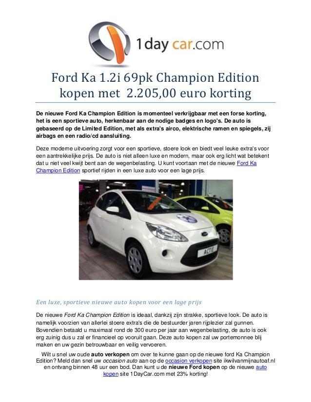 Ford ka 1 2i 69pk champion edition kopen met 2205 euro korting