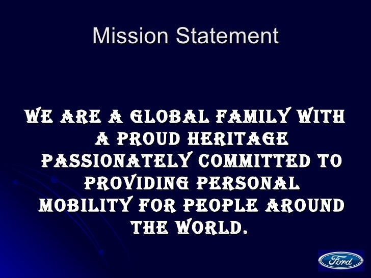 Mission and vision of toyota motor company for Ford motor company mission statement