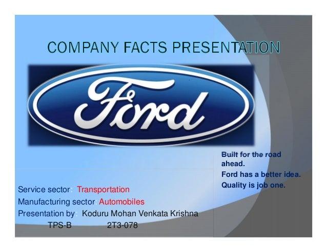 Service sector: Transportation Manufacturing sector: Automobiles Presentation by: Koduru Mohan Venkata Krishna TPS-B 2T3-0...