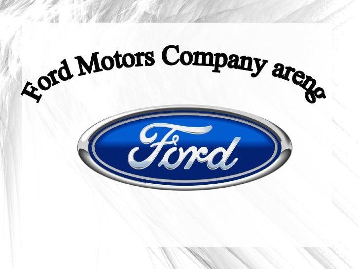Ford Motors Company areng