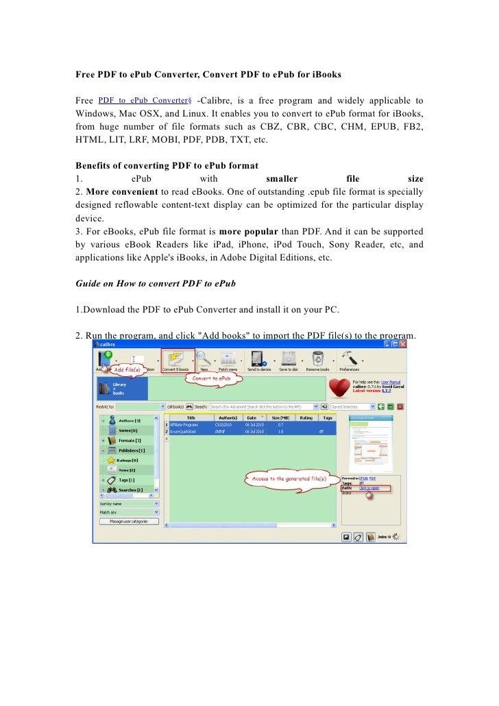 Free PDF to ePub Converter, Convert PDF to ePub for iBooks  Free PDF to ePub Converter§ -Calibre, is a free program and wi...