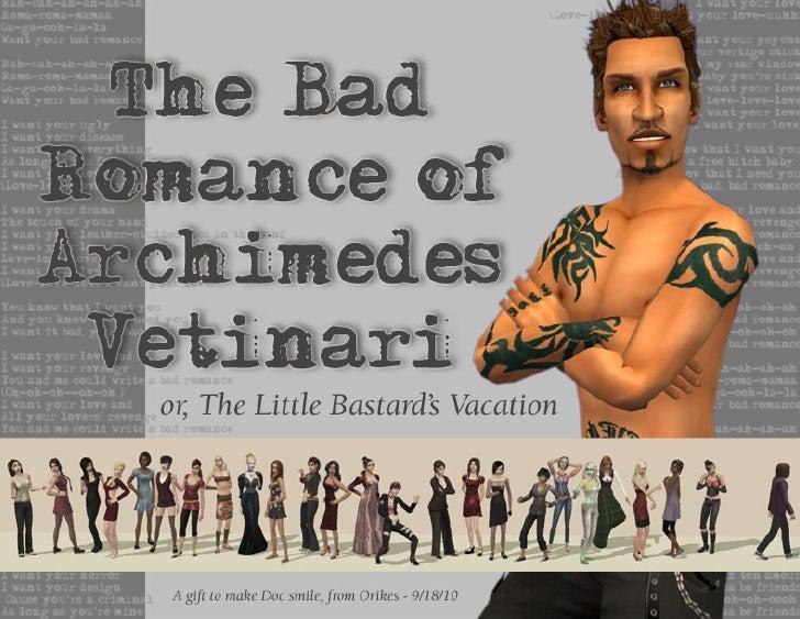 The Bad Romance of Archimedes Vetinari