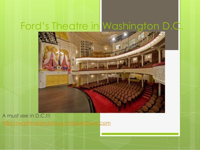 Ford's Theatre in Washington D.C.A must see in D.C.!!!http://washingtondctours.onboardtours.com
