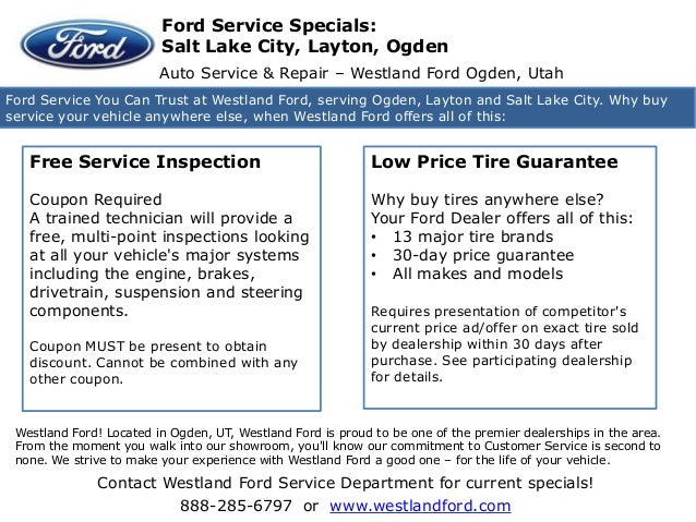 Contact Westland Ford Service Department for current specials!888-285-6797 or www.westlandford.comWestland Hyundai Ogden -...