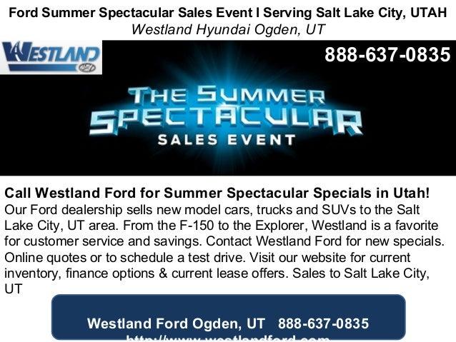 Ford Summer Spectacular Sales Event Serving Salt Lake City Utah