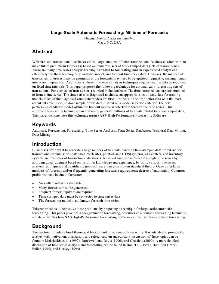 Large-Scale Automatic Forecasting: Millions of Forecasts                                    Michael Leonard, SAS Institute...