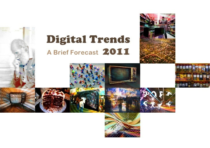 Digital Trends Thoughts 2011