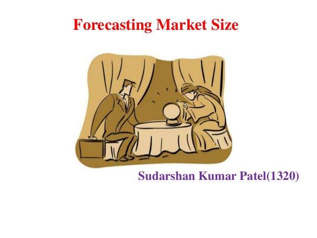 Forecasting Market Size  Sudarshan Kumar Patel(1320)
