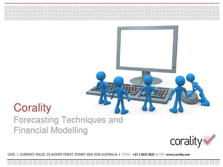 CoralityForecasting Techniques andFinancial Modelling