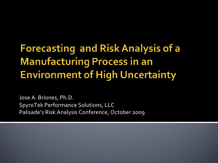 Forecast Probabilistic Analysis Of A Manufacturing Process