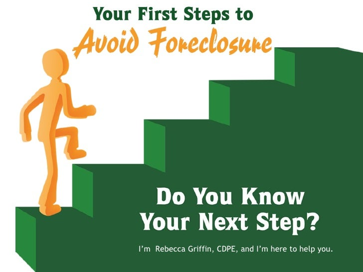 *Steps to Avoid Foreclosure