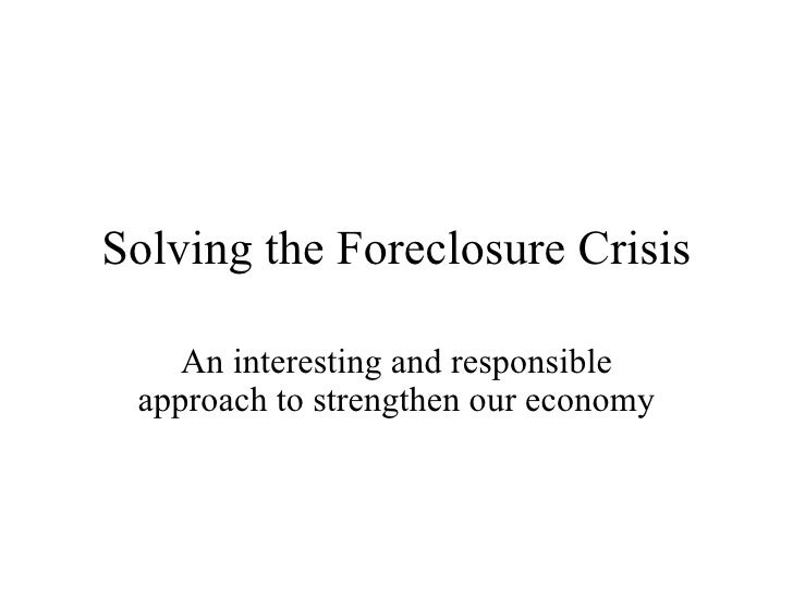 A Solution to Foreclosures