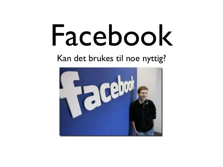 Foredrag facebook fylkestingsalen 20. mai 2011
