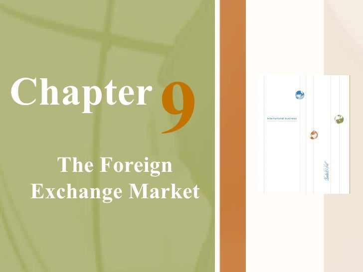 Chapter The Foreign Exchange Market 9