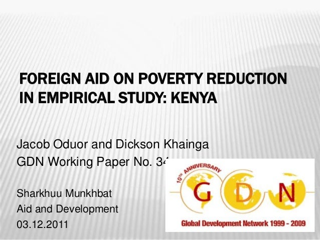 impact of foreign aid on poverty Foreign aid anna-louise weston year 12 2012 foreign aid is a noun meaning the economic, technical, or military aid given by one nation to another, for purposes of relief and rehabilitation, for economic stabilization, or for mutual defines.