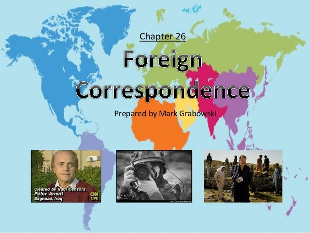 Foreign Correspondents & International Reporting
