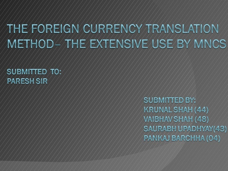 Foreign currency transilition
