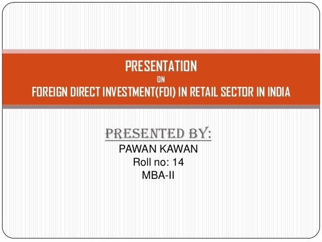 thesis on fdi in retail sector in india