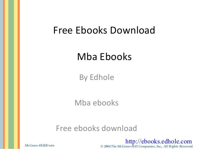 McGraw-Hill/Irwin © 2004 The McGraw-Hill Companies, Inc., All Rights Reserved. Free Ebooks Download Mba Ebooks By Edhole M...