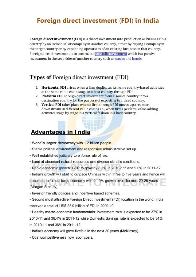Foreign direct investment (FDI) in India Foreign direct investment (FDI) is a direct investment into production or busines...