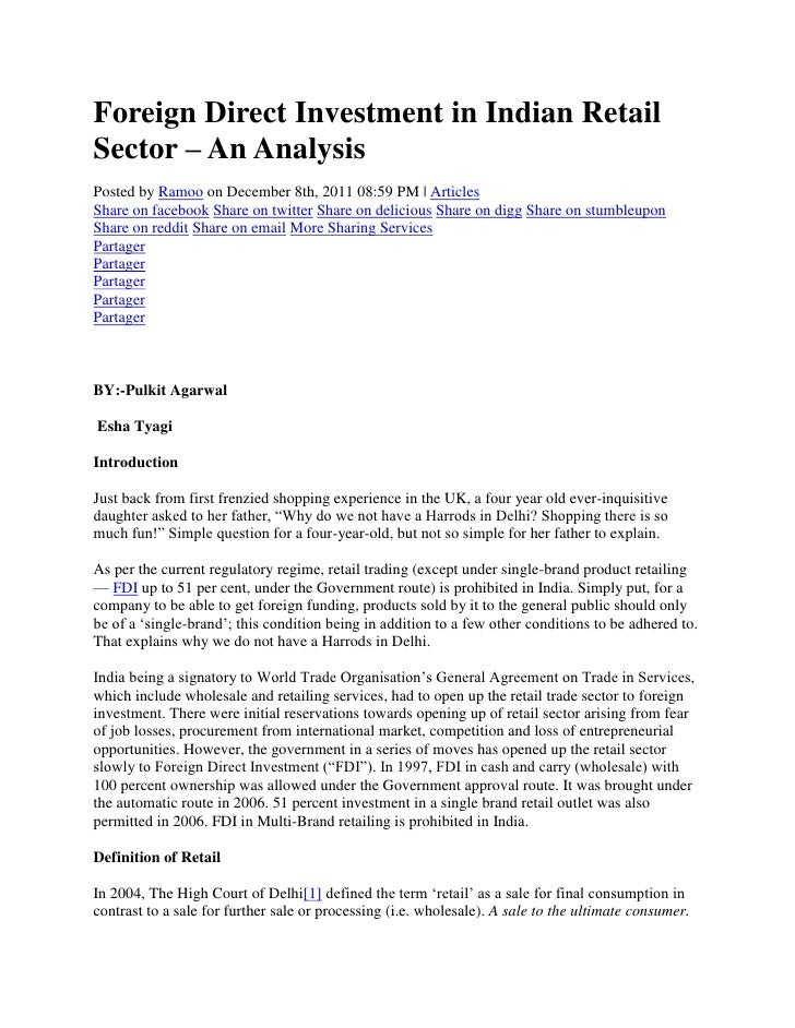 Foreign Direct Investment in Indian RetailSector – An AnalysisPosted by Ramoo on December 8th, 2011 08:59 PM | ArticlesSha...