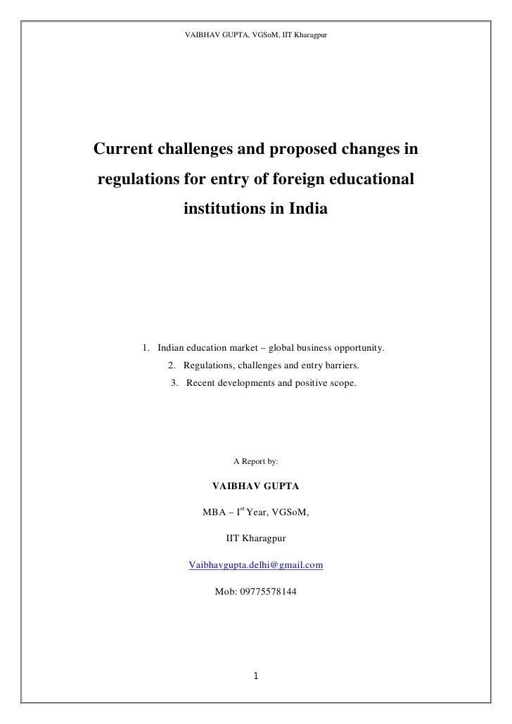 VAIBHAV GUPTA, VGSoM, IIT Kharagpur     Current challenges and proposed changes in regulations for entry of foreign educat...