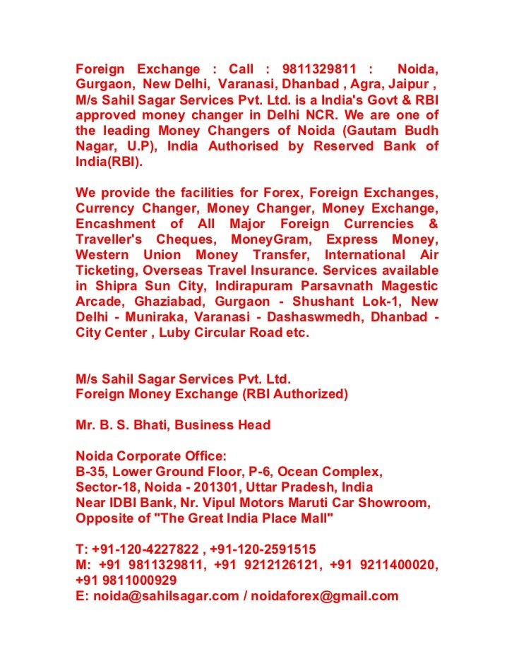 Foreign Exchange  In Noida Call 9811329811