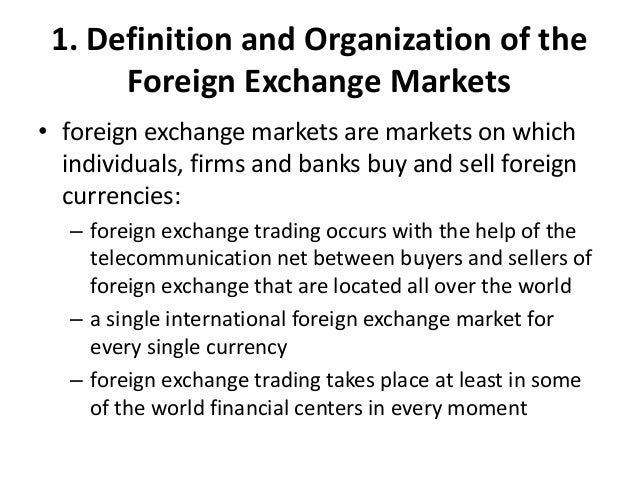 What is the meaning of foreign exchange