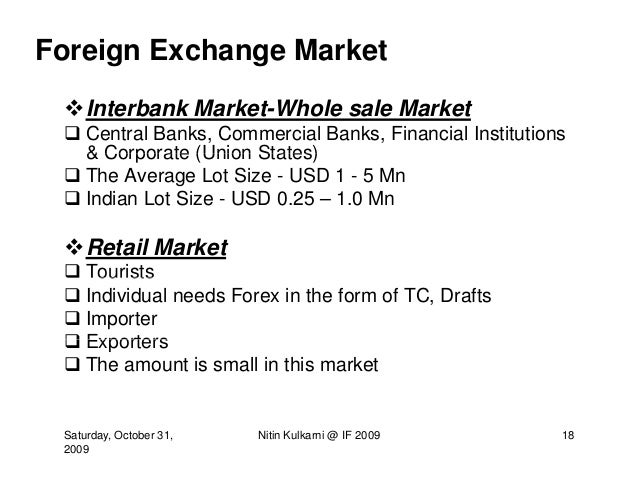 Features of indian forex market