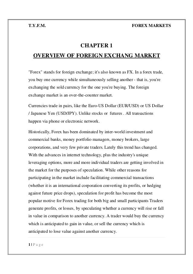 foreign exchange market essay I need someone to help me with foreign exchange markets essay help get in touch with us to get help with foreign exchange markets essay help or any other essay topic.