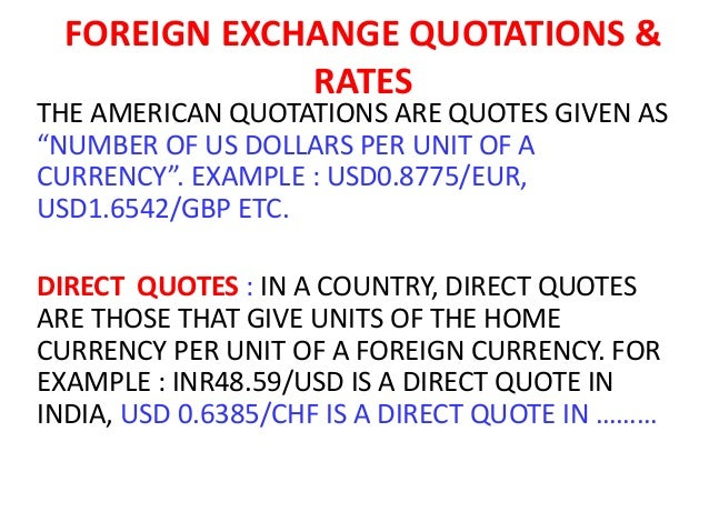 Direct and indirect quotation in forex