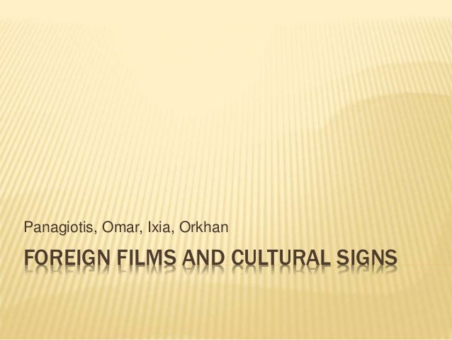 Foreign Films and Cultural Signs