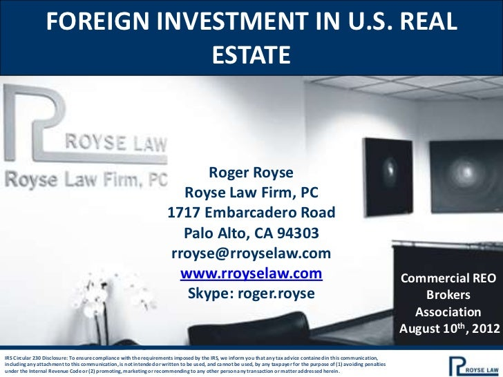 FOREIGN INVESTMENT IN U.S. REAL                             ESTATE                                                        ...