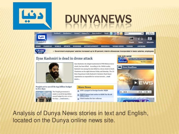 DunyaNEws<br />Analysis of Dunya News stories in text and English, located on the Dunya online news site.<br />