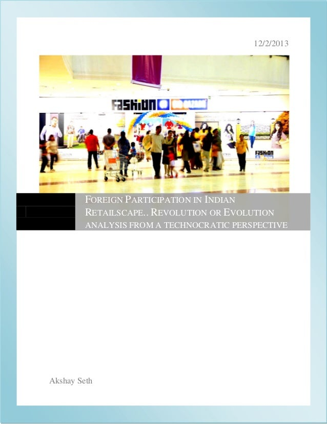Report on Impact of FDI in Retail in India