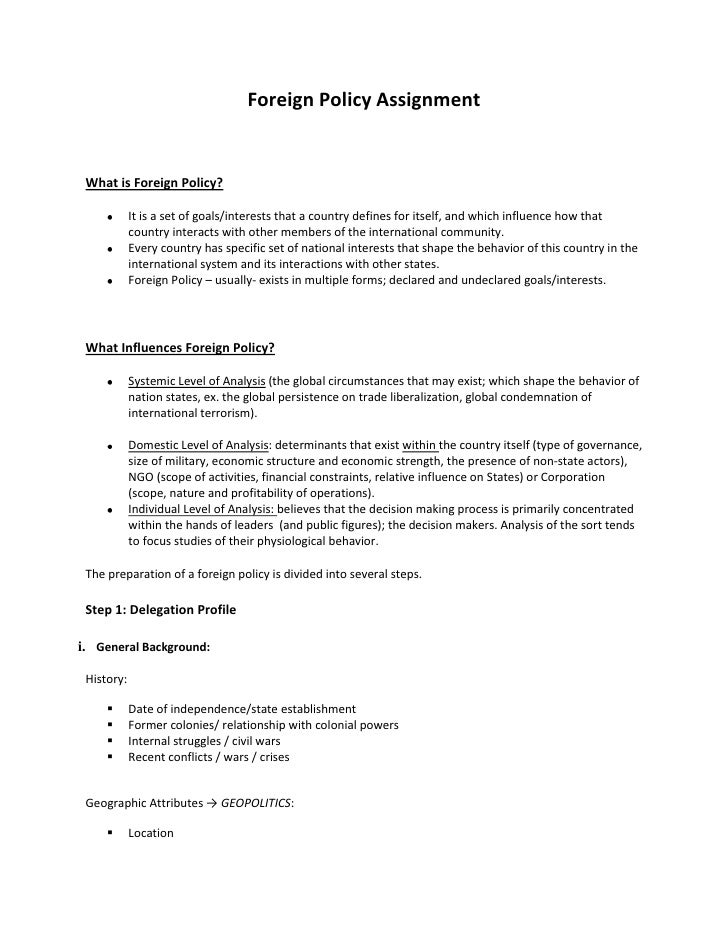 Foreign Policy Assignment<br />What is Foreign Policy? <br />It is a set of goals/interests that a country defines for its...